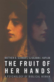 817720: The Fruit of Her Hands: Psychology of the Biblical Woman